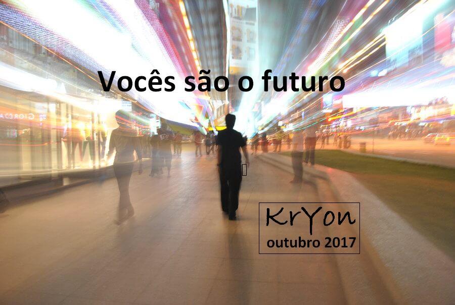 Vocês são o Futuro